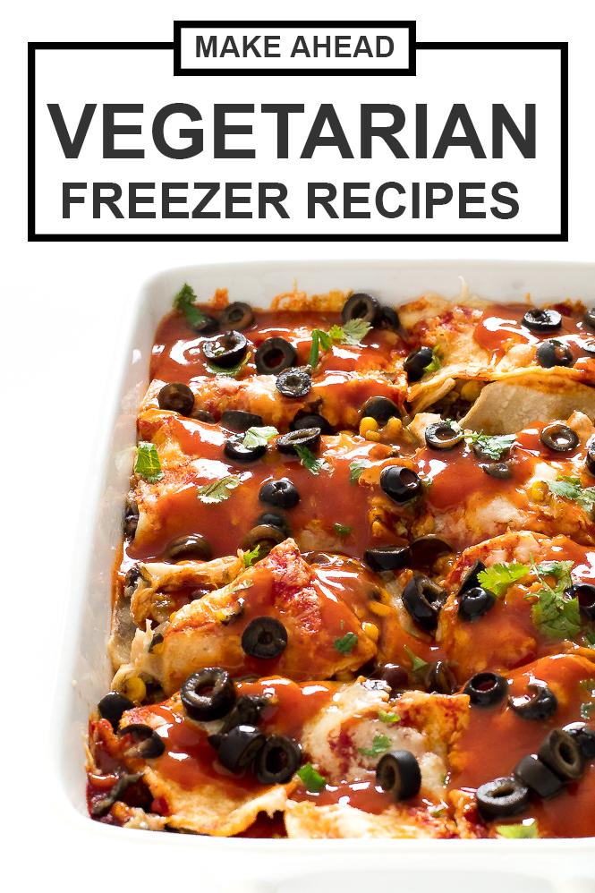 Make Ahead Vegetarian Freezer Meals | chefsavvy.com
