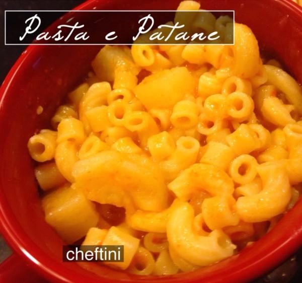 Pasta Patane (Pasta and Potatoes)