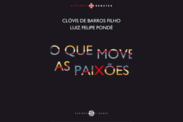 O que move as Paixões