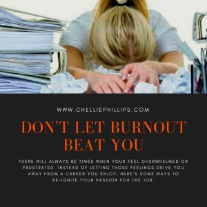 Don't let burn out beat you