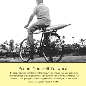 Propel Yourself Forward