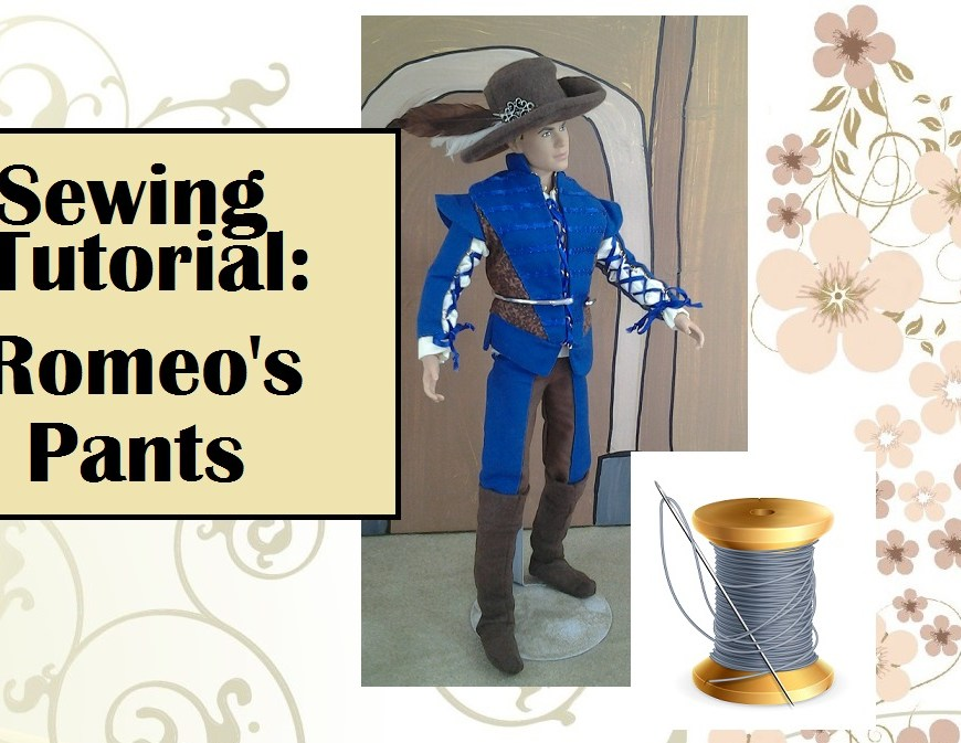 "Image of Ken doll wearing Romeo costume with heading ""Sewing Tutorial: Romeo's Pants)"