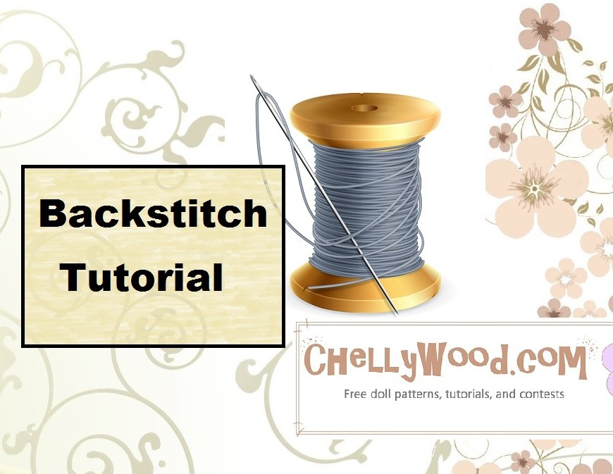 Click on the link in the image's caption for the actual tutorial video which shows how to do the backstitch. The image shows a needle and thread and offers the URL of the website where you can find this and many other tutorials that will help you learn how to sew by hand: ChellyWood.com
