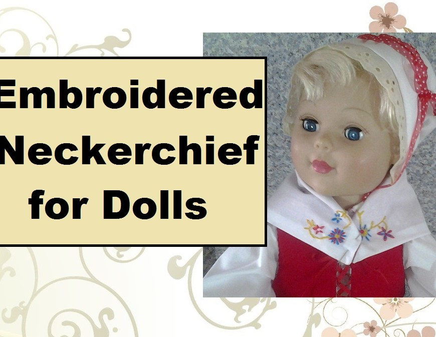 "The image shows an 18"" (eighteen inch) doll wearing a traditional embroidered neckerchief in the style of 17th century Sweden."
