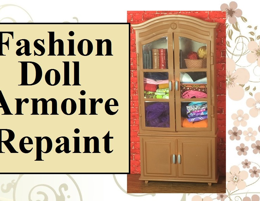 "Image of 1:6 scale doll armoire/cabinet filled with tiny miniatures. Overlay says, ""Fashion Doll Armoire Repaint""."