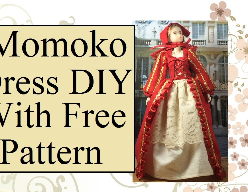 "Image of Momoko Doll from Sekiguchi company wearing a red Renaissance gown. Overlay says, ""Momoko Dress D I Y with free pattern."""