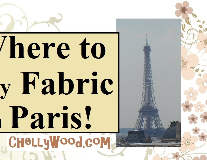 "Image shows the Eiffel Tower above the Paris skyline. Overlay says ""Where to Buy Fabric in Paris!"""