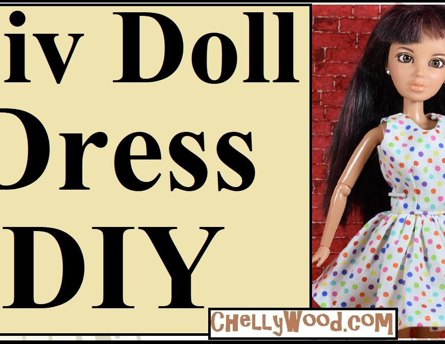 "Visit ChellyWood.com for FREE printable sewing patterns to fit dolls of many shapes and sizes. The image shows a Liv Doll from Spin Master modeling a sleeveless polka dot summer party dress that has been sewn using a free printable sewing pattern from ChellyWood.com. This website offers lots of free printable sewing patterns for doll clothes including clothes to fit the spin master liv dolls. The overlay on this image says, ""Liv Doll Dress DIY,"" and in fact, it is the youtube tutorial header for the free tutorial video showing how to sew the dress that you can make with Chelly Wood's free doll clothes pattern."