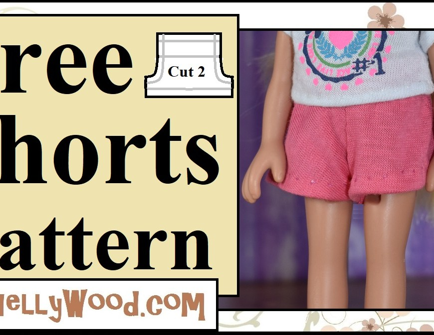 "The picture shows a doll modeling a pair of handmade doll shorts. The overlay says ""free shorts pattern"" and offers the URL of the website ChellyWood.com, where you can download a free printable PDF pattern to make these shorts. This pattern will fit 6"" American Girl dolls and 8"" Dora and Friends dolls (Dora the Explorer dolls made by Fisher Price). The web page connected with this image has a tutorial video showing how to make these DIY hand-sewn shorts for dolls, which includes both a visual and audio instructions for making shorts to fit 6-inch to 8-inch dolls."