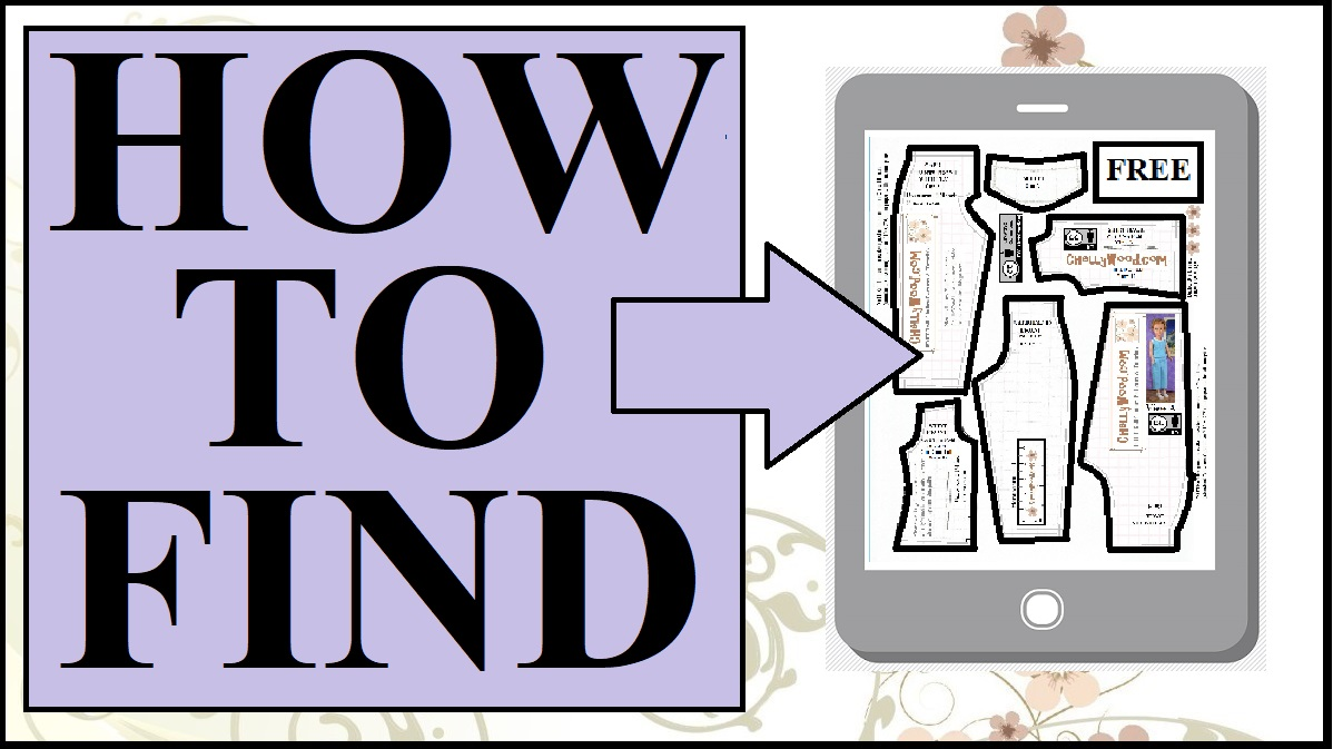 "The image shows a smartphone with a doll clothes pattern shown on the screen. The overlay says ""how to find"" and this image accompanies a blog post and video tutorial showing you how to navigate ChellyWood.com a website that offers lots of free printable sewing patterns for dolls of many shapes and sizes."