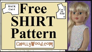 """The image shows an 18 inch doll wearing a handmade sleeveless cotton shirt. The fabric is a white cotton with multicolored confetti patterned across it. The neckline is simple and the top itself looks summery without being indiscreet. The text says """"Free Shirt Pattern"""" and offers the URL of the website where you can download the free PDF sewing patterns for making this DIY 18 inch doll shirt for summer wardrobes: ChellyWood.com"""