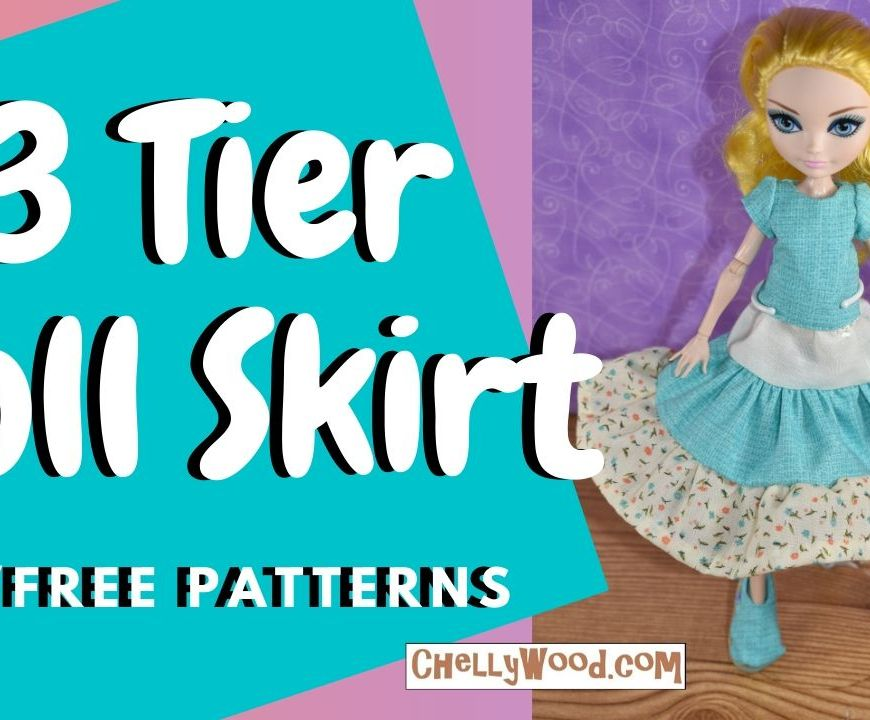 "The image shows an Ever After High doll wearing a 3 tiered ruffle style skirt with a handmade shirt that matches the fabric of the middle tier of the 3-tiered skirt. The overlay says ""3 tier doll skirt with free patterns"" and this is the youtube header for a tutorial by Chelly Wood on how to make a doll's skirt with three gathered tiers. To find Chelly's free pattern and tutorial video for making a skirt like this, please go to ChellyWood.com"
