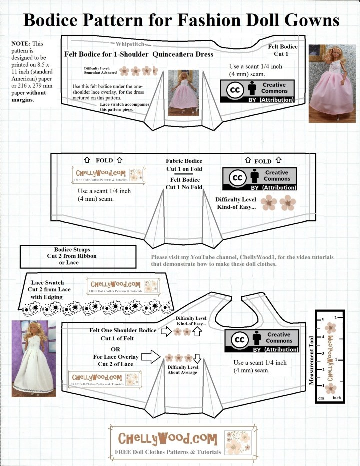 The image is a JPG printable pattern of a free PDF sewing pattern for making an 11 inch fashion doll wedding gown, quinceanera dress, prom dress, or fancy gown. This is just the bodice section of the wedding dress or ball gown. It includes two different styles of bodices, one of which is a one-shoulder or off-the-shoulder style of bodice. The other is a felt or cotton fabric basic strapless or strappy bodice. The entire pattern plus tutorial videos for making these dresses can be found at ChellyWood.com