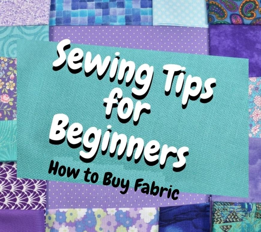 "The image shows words on a quilt-like fabric background. The words read: ""Sewing Tips for Beginners: How to Buy Fabric."" This image comes from ChellyWood.com"