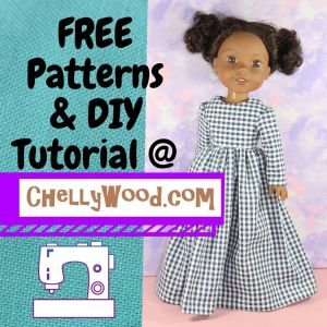 "This image shows an American Girl Wellie Wishers doll modeling a handmade gingham dress. The overlay says, ""Free patterns and D. I. Y. tutorial at Chelly Wood dot com. There's also a clipart image of a sewing machine on this header."