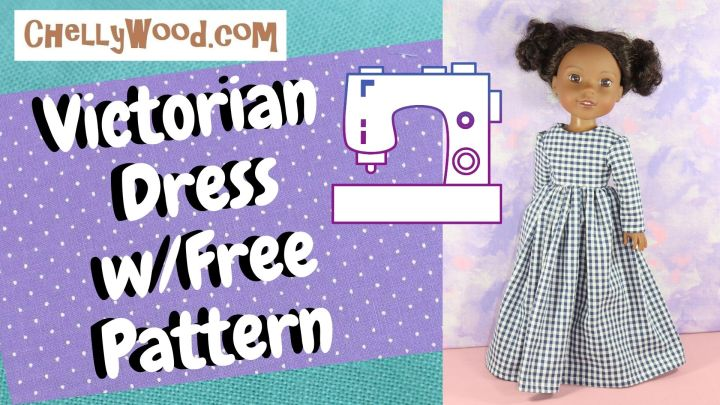 Here we see the pastel-colored heading for a video that demonstrates how to sew a Victorian dress (pioneer-style dress) for 14 to 15 inch dolls. The text on this video overlay also tells where you can go to download your free patterns: ChellyWood.com and it shows a pretty image of a Wellie Wisher doll from American Girl posing in a check gingham fabric long dress with long sleeves. The sleeves are puffy at the top just a bit, in a true 19th century style. The dress itself is free of frills and reminds us of Laura Ingalls from the Little House on the Prairie books by Laura Ingalls Wilder. To download your free printable PDF sewing patterns for making this beautiful long gown for your 14 or 15 inch dolls, please go to ChellyWood.com