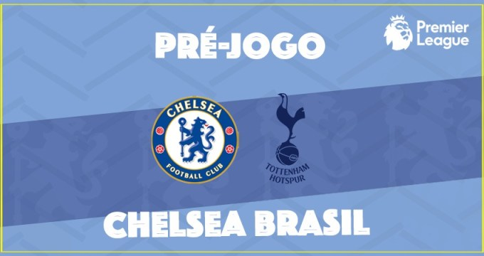 Chelsea enfrenta Tottenham em duelo válido pela Premier League.
