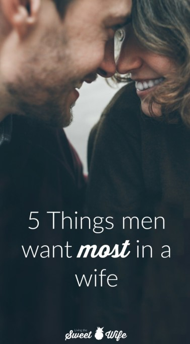"So I know the title of this post says, ""What men want most in a wife,"" but to be more realistic, this is about what men need most in a wife. Like men, there are a lot of things that we (women) would really like in a husband. Like, it'd be a huge plus if he looked like Chris Hemsworth. But that's not really what we need in order to have a positive relationship with our spouse. If we married him, we probably think he's pretty cute, anyway. Take a look at these 5 things a man really needs in a wife, and if you can think of anything else, share your thoughts in the comments below!"