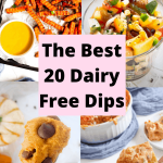 The best 20 dairy free dips (in text) with four pictures as a collage behind it including pumpkin dip, honey mustard, buffalo dip and salsa
