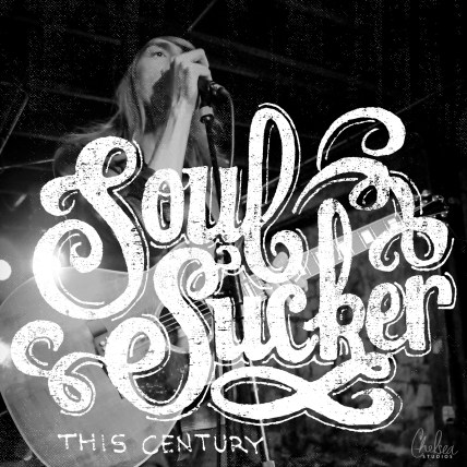 """Soul Sucker"" by This Century - April 21, 2015"