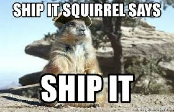 ship it squirrel