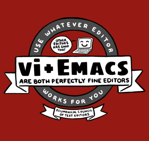 Vim and Emacs are both perfectly fine editors. Use whatever editor works for you!