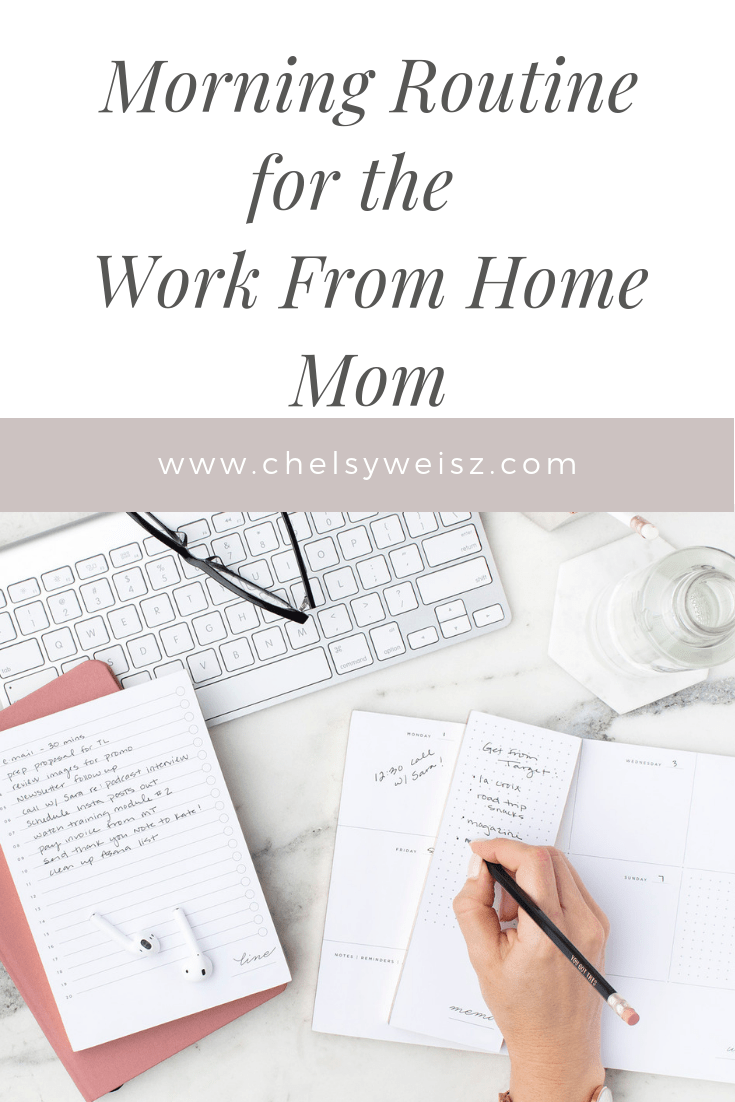 How to create a morning routine as a work from home mom!