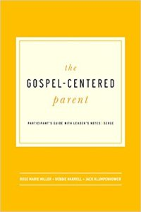 Gospel Centered Parent
