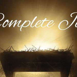 Complete Joy - December Message Series