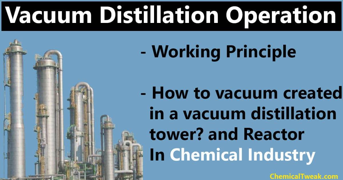 vacuum distillation working principle
