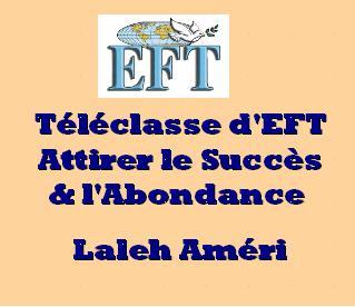 Attirer le Succès et l'Abondance avec l'EFT
