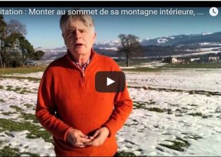 Méditation : Monter au sommet de sa montagne intérieure, par Jacques de Coulon 9