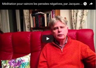 Méditation pour vaincre les pensées négatives, par Jacques de Coulon 13