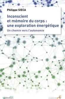 Livre : Inconscient et mémoire du corps, une approche énergétique 1