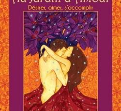 Livre et cartes : Au Jardin d'amour -  Désirer, aimer, s'accomplir 1