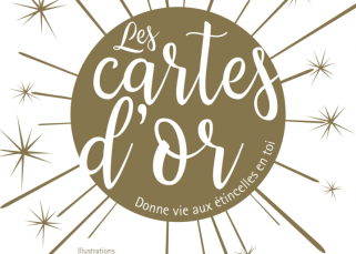 Les Cartes d'Or : Donne vie aux étincelles en toi ! 1