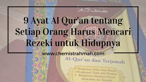 9 Ayat Al Qur'an tentang Setiap Orang Harus Mencari Rezeki untuk Hidupnya