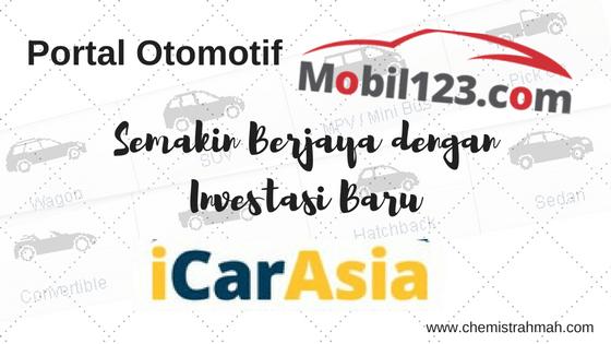 Portal Otomotif Mobil123.com Semakin Berjaya dengan Investasi Baru iCar Asia