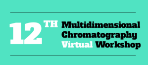 12th Multidimensional Chromatography Virtual Workshop