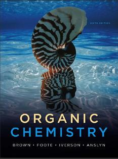 Organic Chemistry By Brown Foote Iverson and Anslyn