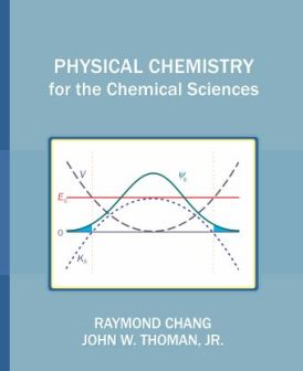 Free download chang physical chemistry for the chemical sciences chang physical chemistry for the chemical sciences fandeluxe Images