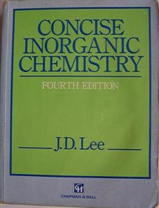 Concise Inorganic Chemistry 4e by J. D. Lee