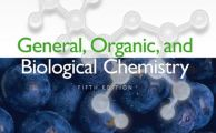 General Organic and Biological Chemistry 5e by H. Stephen Stoker
