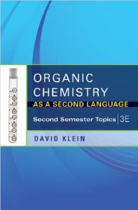 Organic Chemistry As A Second Language - Second Semester Topics