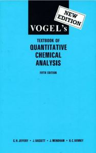 Vogel's Textbook of Quantitative Chemical Analysis 5th Edition