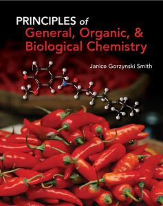 Principles of General, Organic and Biological Chemistry By Janice Gorzynski Smith