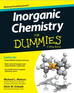 Inorganic Chemistry for Dummies By Michael Matson, Alvin W. Orbaek