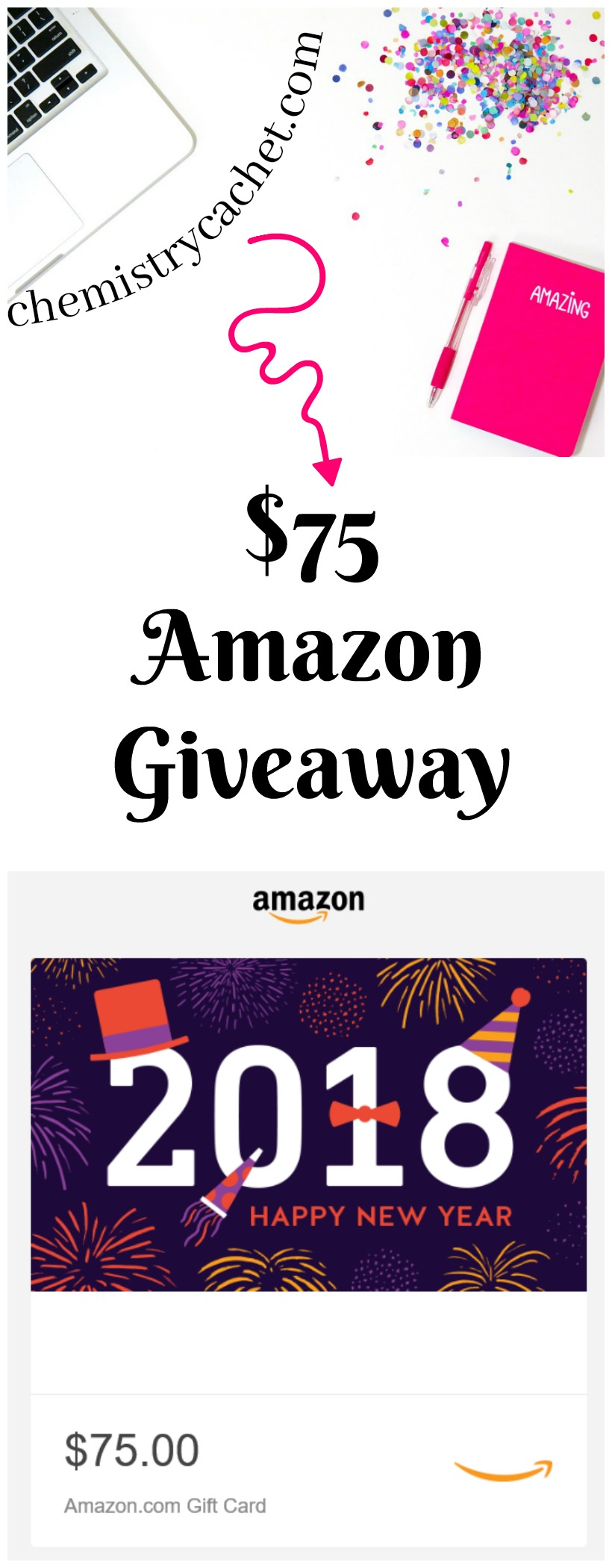 Enter to win a $75 Amazong Giveaway to celebrate the new year on chemistrycachet.com