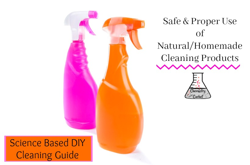 Science Based DIY Cleaning Guide - Safe & Proper Use of Natural Cleaning Products