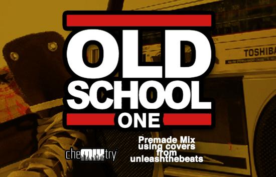 cheMIXtry Old School Mix One
